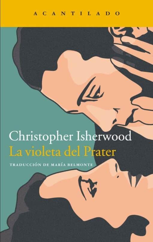 La violeta del Prater de Christopher Isherwood