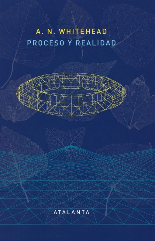 Proceso y realidad (1929), de Alfred North Whitehead