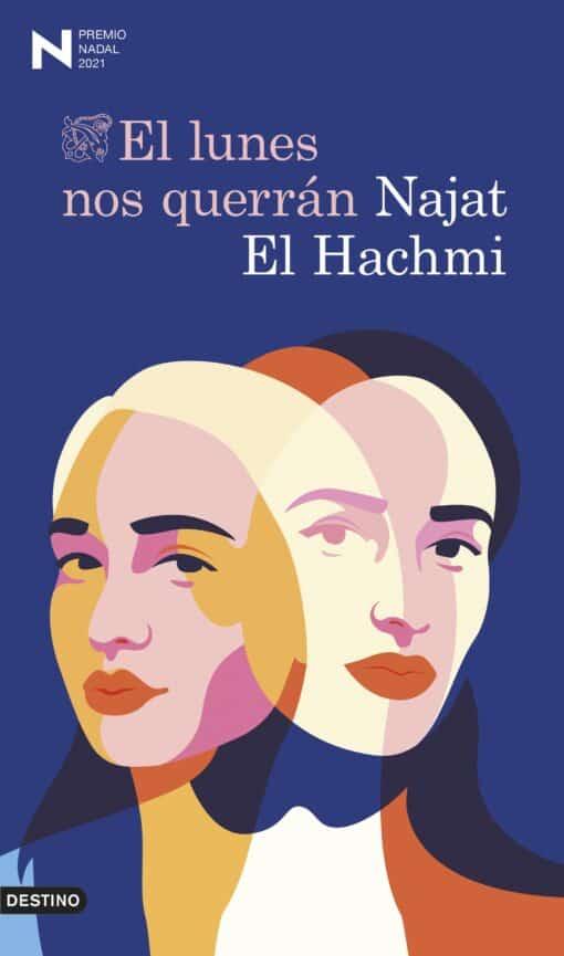 El lunes nos querrán, de Najat El Hachmi