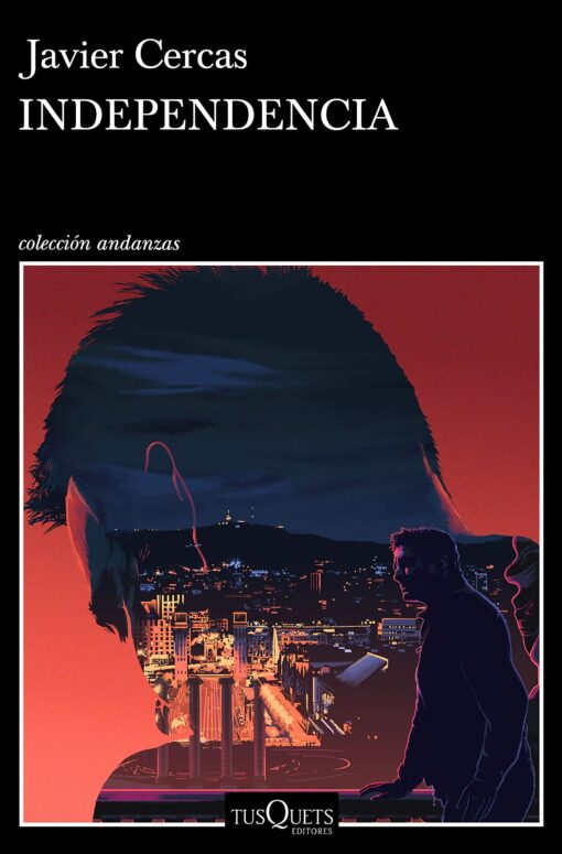 Independencia (Terra alta 2) de Javier Cercas directo al Nº1 de ventas