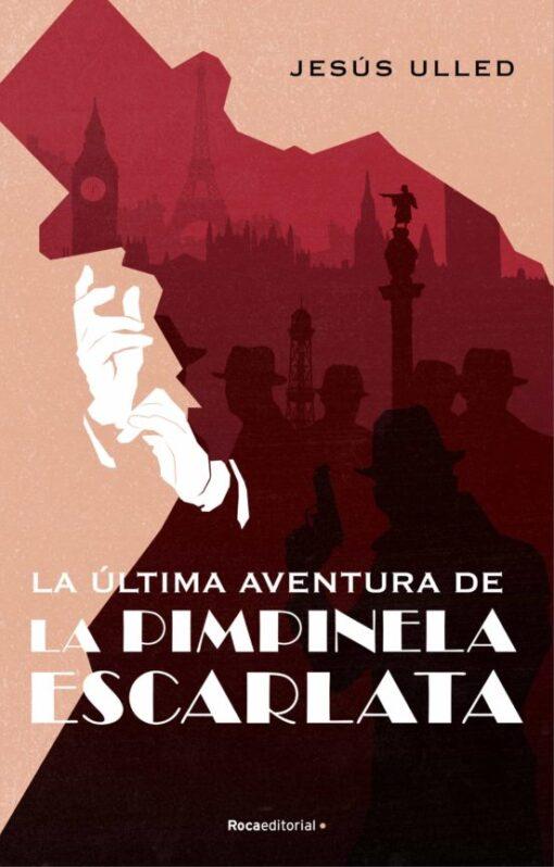 La última aventura de la Pimpinela Escarlata. El 8 de abril a la venta