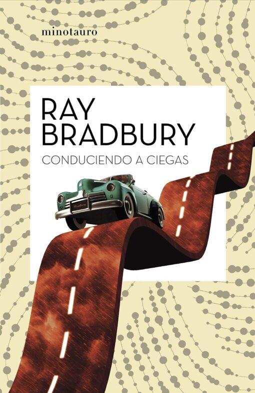 Conduciendo a ciegas, de ray Bradbury