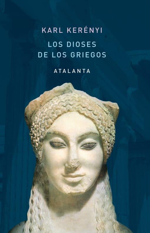 Los dioses de los griegos - Karl Kerényi
