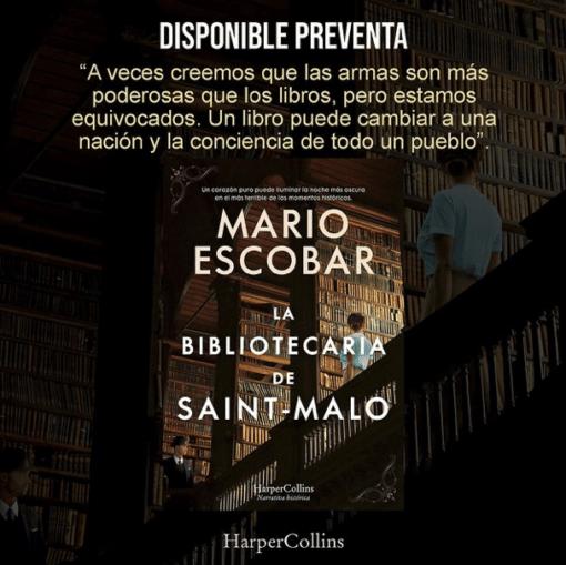 El 2 de junio llega a las librerías españolas 'LA BIBLIOTECARIA DE SAINT-MALO', la nueva novela de Mario Escobar