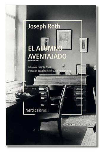 «El alumno aventajado», de Joseph Roth.