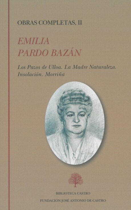 Emilia Pardo Bazán: Obras completas I-II