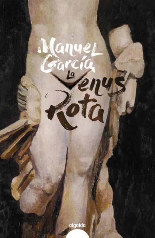 Manuel García dibuja una tragedia en La Venus rota