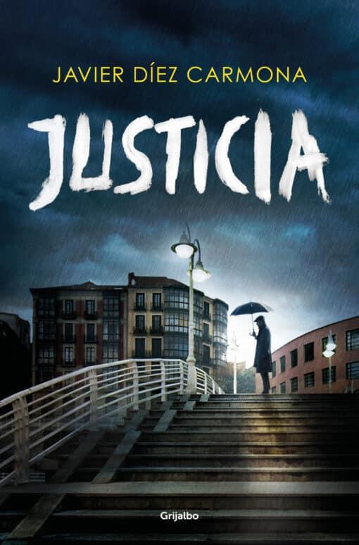 Justicia, de Javier Díez Carmona: La verdad no será agradable para nadie.