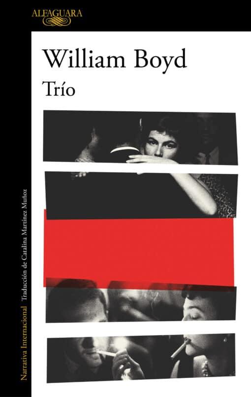 Trío, la nueva novela del aclamado escritor William Boyd
