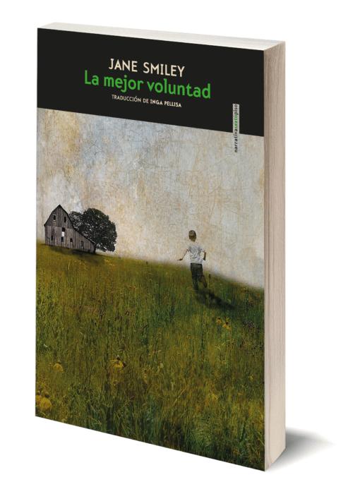 Vuelve Jane Smiley con «La mejor voluntad»