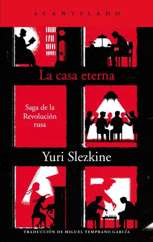 'La casa eterna' (Yuri Slezkine): El 2 de junio, en librerías  «El Guerra y paz soviético».