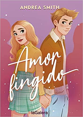 Amor fingido, de Andrea Smith