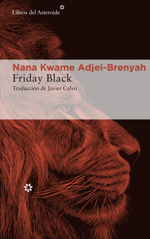Friday Black, de Nana Kwame Adjei-Brenyah, uno de los debuts más aclamados de la literatura norteamericana reciente