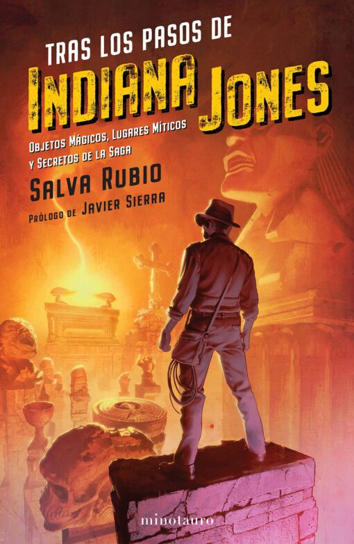 Tras los pasos de Indiana Jones, de Salva Rubio