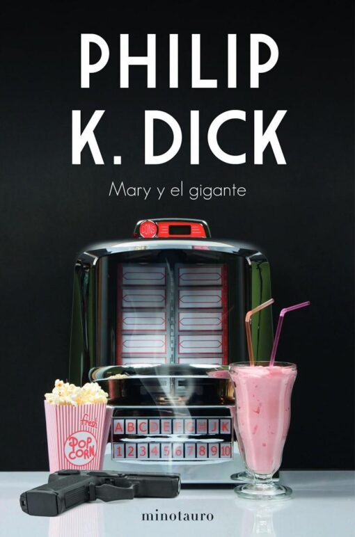 Mary y el gigante, de Philip K. Dick