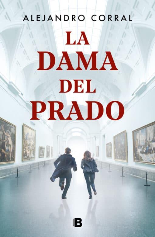 La dama del Prado, una historia que combina la investigación de algunos de los secretos mejor guardados de la Historia del Arte