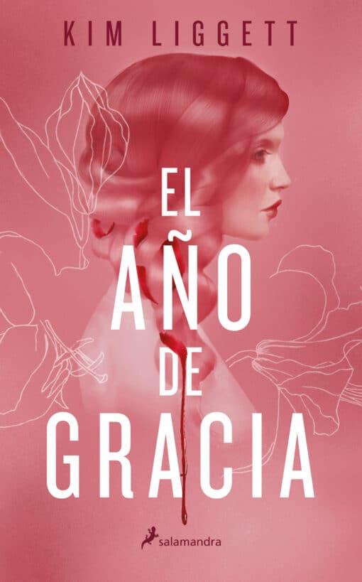 EL AÑO DE GRACIA, de Kim Liggett, la novela distópica más estremecedora del año