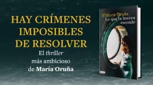 Novedad: Vuelve María Oruña con Lo que la marea esconde