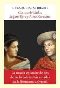 """""""Cartas olvidadas de Jane Eyre y Anna Karenina"""""""