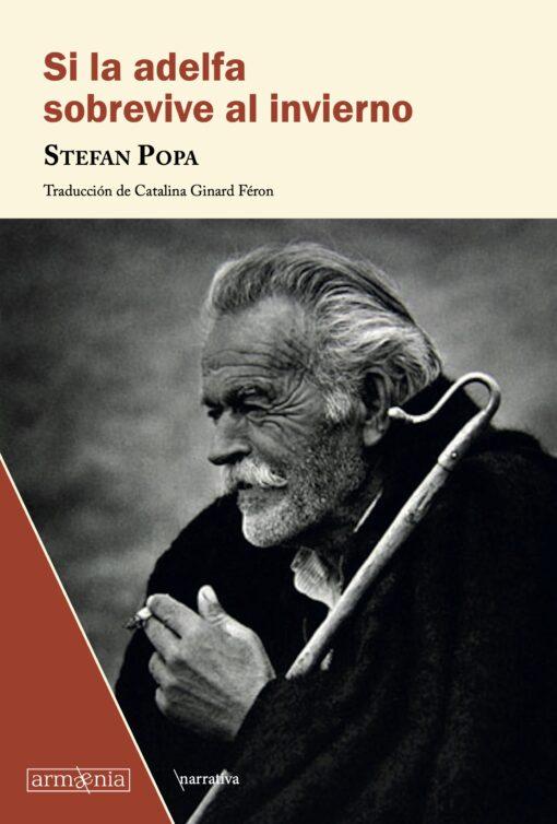 Si la adelfa sobrevive al invierno de Stefan Popa