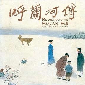 Recuerdos de Hulan He de Xiao Hong; Hou Guoliang