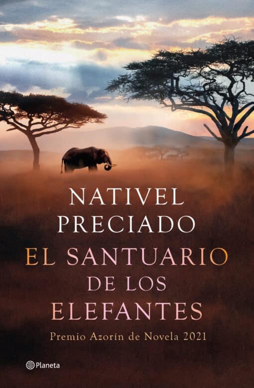 El santuario de los elefantes de Nativel Preciado