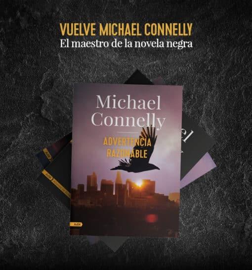 Vuelve Michael Connelly con una Advertencia Razonable