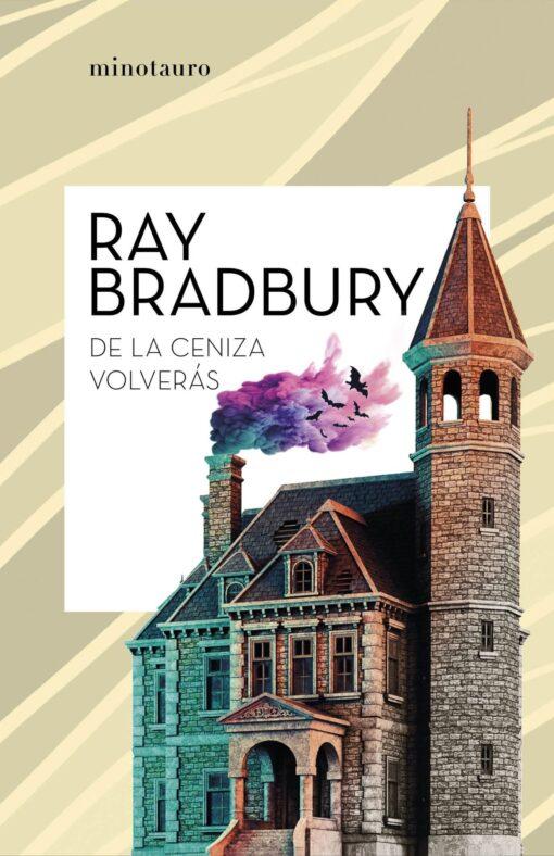 De la ceniza volverás, de Ray Bradbury