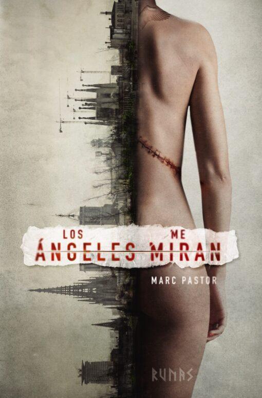 """""""Los ángeles me miran"""", de Marc Pastor"""