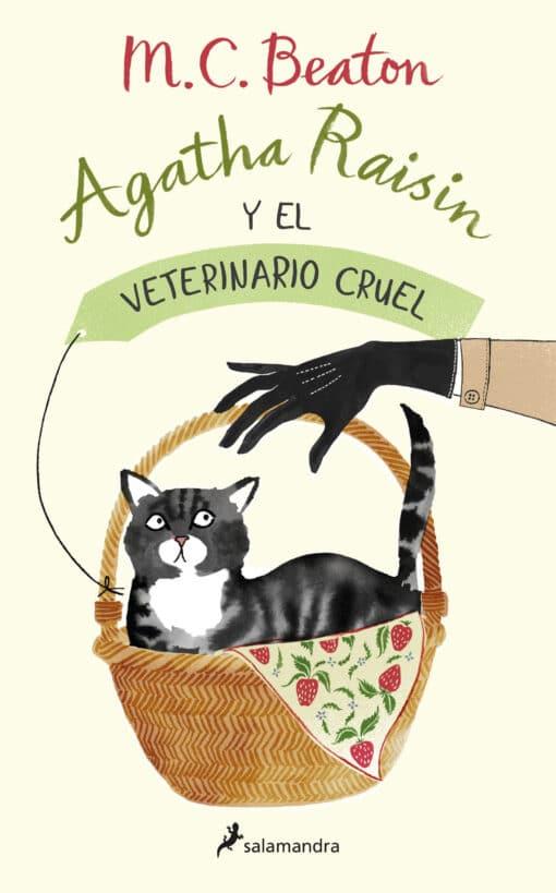 AGATHA RAISIN Y EL VETERINARIO CRUEL, segunda entrega de la serie de M.C. Beaton