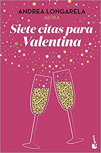 Siete citas para Valentina, de Andrea Longarela