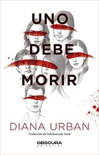 Uno debe morir, de Diana Urban