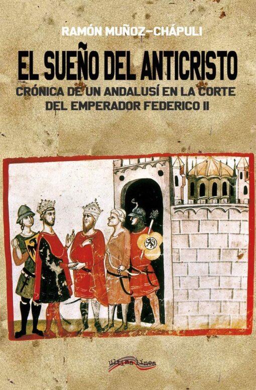 El sueño del Anticristo de Ramón Muñoz-Chápuli