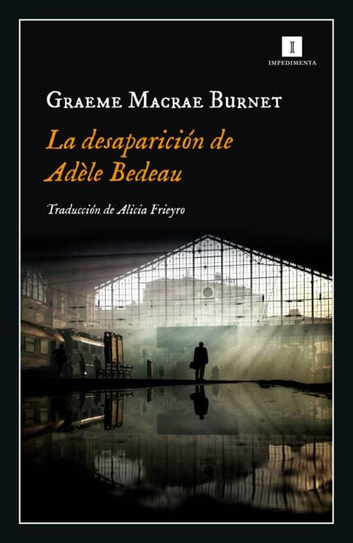 La desaparición de Adèle Bedeau de Graeme Macrae Burnet