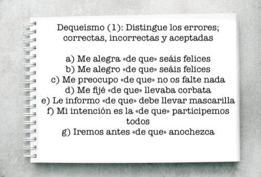 Dequeísmo (1): Distingue los errores; correctas, incorrectas y aceptadas