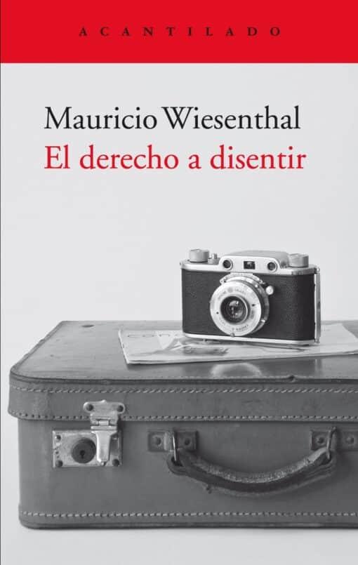 Mauricio Wiesenthal: El derecho a disentir