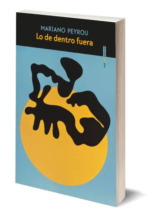 Llega a librerías la nueva novela de Mariano Peyrou