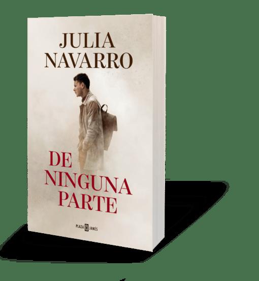 Ya a la venta De ninguna parte,  la nueva novela de Julia Navarro