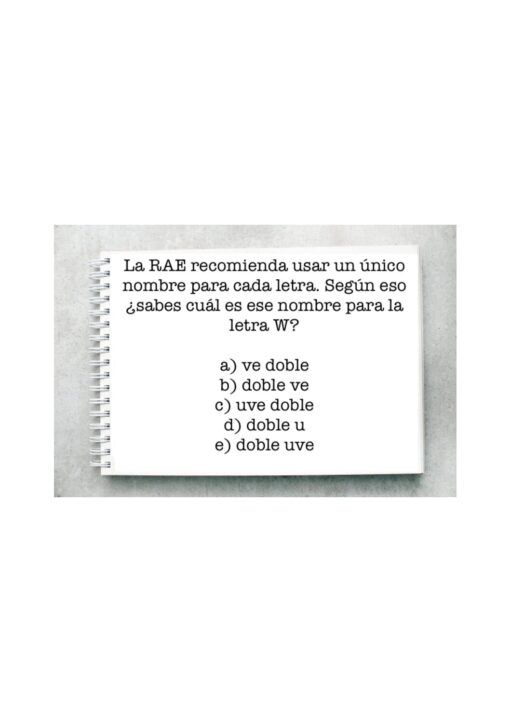La RAE recomienda usar un único nombre para cada letra. Según eso ¿sabes cuál es ese nombre para la letra W?