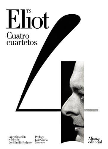 T.S.Eliot: Cuatro cuartetos