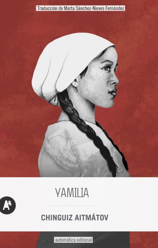 Yamilia de Chinguiz Aitmátov: un canto a la libertad