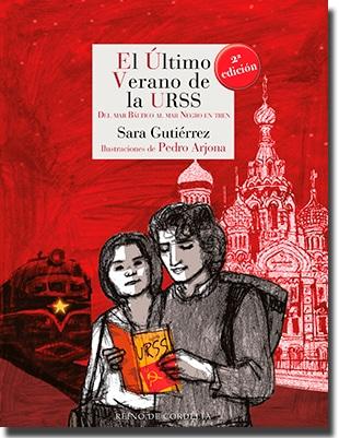 El último verano de la URSS de Sara Gutiérrez