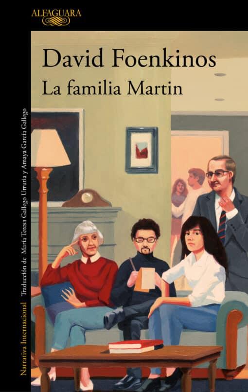 DAVID FOENKINOS - LA FAMILIA MARTIN