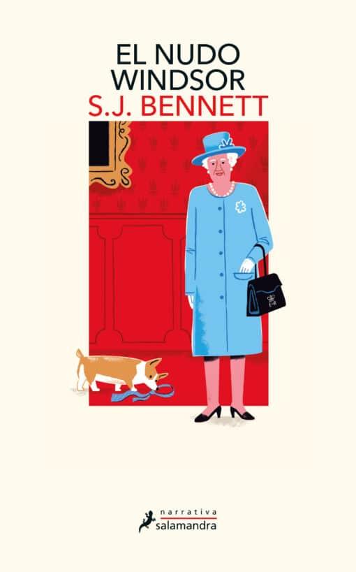 "EL NUDO WINDSOR, de S.J. Bennett, primera entrega de la serie  ""Su Majestad, la reina investigadora"""