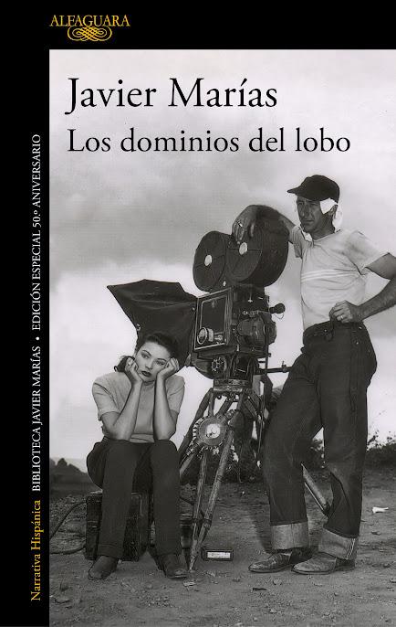 Los dominios del lobo, la primera novela de Javier Marías, vuelve a las librerías en una edición que celebra el 50 aniversario de su publicación.