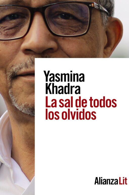 Yasmina Khadra, una vez más, en un libro lleno de emociones: La sal de todos los olvidos