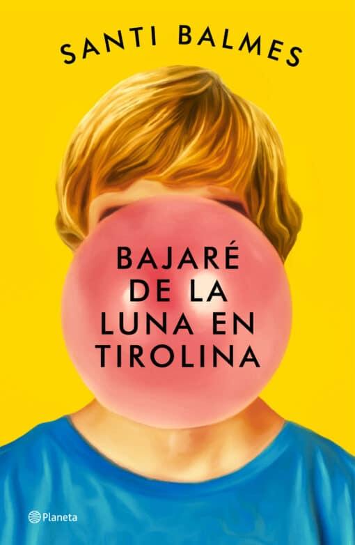 """Santi Balmes por su novela """"Bajaré de la luna en tirolina"""""""