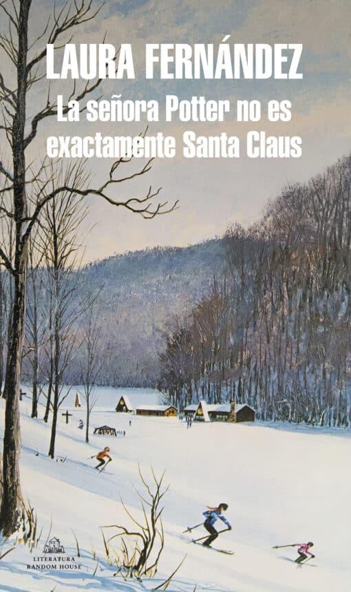 La señora Potter no es exactamente Santa Claus de Laura Fernández