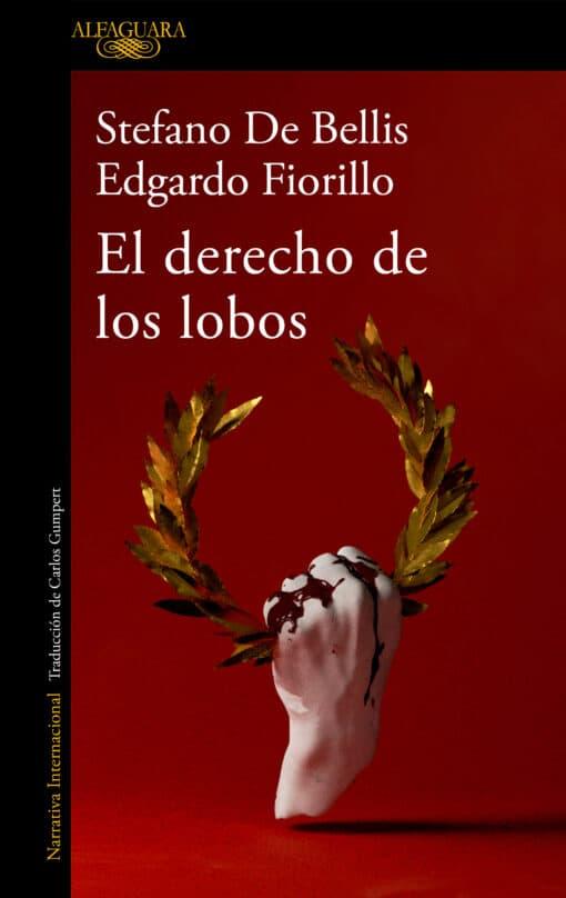 El derecho de los lobos de Stefano De Bellis y Edgardo Fiorillo