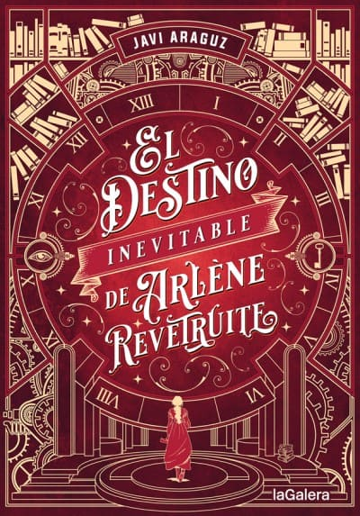 Aventuras, amor y viajes en el tiempo en  inevitable de Arlène Rêvetruite, la nueva novela de Javi Araguz